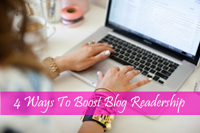 4 Ways To Boost Blog Readership
