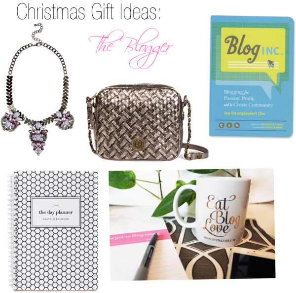 Christmas Gift Ideas : The Blogger
