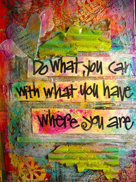 Do What You Can…